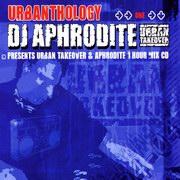 Aphrodite - Urbanthology (Nu Urban Music URBACD001, 2004) : посмотреть обложки диска