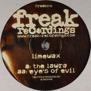 Limewax - The Lawra / Eyes Of Evil (Freak Recordings FREAK016, 2005) : посмотреть обложки диска