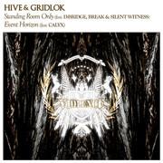 Hive & Gridlok - Standing Room Only / Event Horizon (Violence Recordings VIO018, 2006) : посмотреть обложки диска