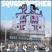 Squarepusher - Hard Normal Daddy (Warp Records WARPCD050, 1997)