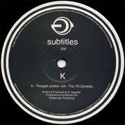 K - Thought Control / The 7th Dynasty (Subtitles SUBTITLES002, 2000) : посмотреть обложки диска