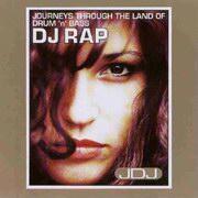 DJ Rap - Journeys Through The Land Of Drum'n'Bass (Music Unites JDJDB1CD, 1995)