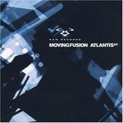Moving Fusion - Atlantis EP (RAM Records RAMM027CD, 2000) : посмотреть обложки диска
