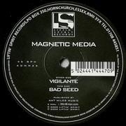 Magnetic Media - Vigilante / Bad Seed (Liftin' Spirit Records ADMM25, 2000) : посмотреть обложки диска