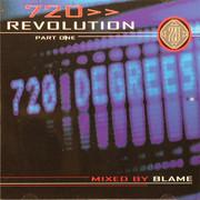 Blame - 720 Revolution Part One (720 Degrees 720NUCD001, 2004) : посмотреть обложки диска