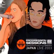 Makoto - Progression Sessions 9 - Japan Live 2003 (Good Looking Records GLRPS009X, 2003) : посмотреть обложки диска