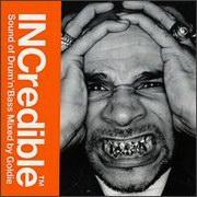 Goldie - Incredible Sound Of Drum'n'Bass (INCredible 4946509, 2000)