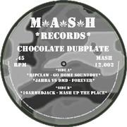 various artists - Chocolate Dubplate (Mash Records MASH12.002, 2005) : посмотреть обложки диска
