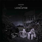 DJ Hidden - The Later After (Ad Noiseam ADN73, 2007) : посмотреть обложки диска