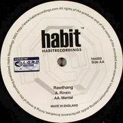 Rawthang - Rinsin' / Mental (Habit Recordings HBT003, 2004) : посмотреть обложки диска