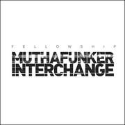 Fellowship - Muthafunker / Interchange (Audio Couture AC023, 1999) : посмотреть обложки диска