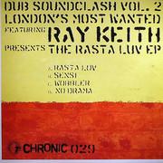 London's Most Wanted - Dub Soundclash Vol. 2 (Chronic Records CHR029, 2004) : посмотреть обложки диска