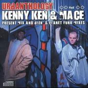 Kenny Ken & Mace - Urbanthology volume 5 - Mix And Blen' & Planet Funk mixes (Nu Urban Music URBACD005, 2007) : посмотреть обложки диска