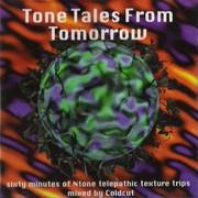 Coldcut - Tone Tales From Tomorrow (NTone NTONECD05, 1994) : посмотреть обложки диска