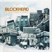 Blockhead - Downtown Science (Ninja Tune ZENCD113, 2005) : посмотреть обложки диска