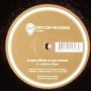 Kryptic Minds & Leon Switch - Jealous Skies / Now Is The Time (Defcom Records DCOM021, 2006) : посмотреть обложки диска