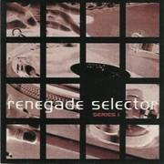various artists - Renegade Selector - Series 1 (Re-Animate Recordings ANIMATE1CD, 1994) : посмотреть обложки диска
