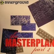 various artists - The Masterplan Part 2 (Innerground Records INN022EP2, 2007) : посмотреть обложки диска