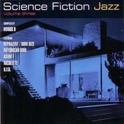 various artists - Science Fiction Jazz Volume 3 (Mole Listening Pearls MOLE008-2, 1998) : посмотреть обложки диска