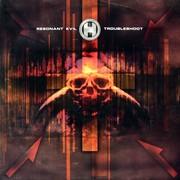 Resonant Evil - Troubleshoot / Salamol (Renegade Hardware RH051, 2003) : посмотреть обложки диска