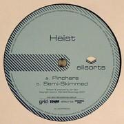 Heist - Pinchers / Semi-Skimmed (Allsorts ALLSORTS003, 2007) : посмотреть обложки диска