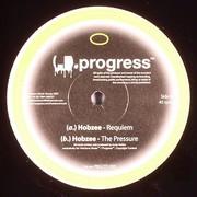 Hobzee - Requiem / The Pressure (Progress Ltd. PRGLTD003, 2007) : посмотреть обложки диска