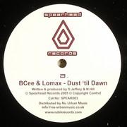 BCee & Lomax - Slow Burner (Influx UK Remix) / Dust 'Til Dawn (Spearhead Records SPEAR003, 2005) : посмотреть обложки диска