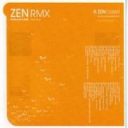 various artists - ZEN RMX - A Ninja Tune Remix Retrospective (Ninja Tune ZENCD085R, 2004)