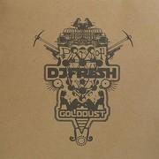 DJ Fresh - Golddust / The Field (Breakbeat Kaos BBK027, 2008) : посмотреть обложки диска