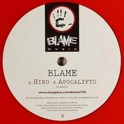Blame - Hiro / Apocalypto (Blame Music BLAME001, 2008) : посмотреть обложки диска