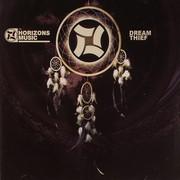 various artists - Dream Thief (Horizons Music HZNCD002, 2008) : посмотреть обложки диска