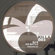 DJ K - Dis Battle / Brighter Dayz (Killa Records KILLA003, 2009) : посмотреть обложки диска