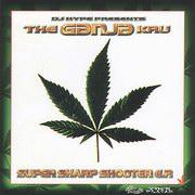 The Ganja Kru - Super Sharp Shooter EP (Parousia 743214260422, 1996)