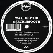Wax Doctor & Jack Smooth - New Direction (93 Remix) (Basement Records BRSS027, 1993) : посмотреть обложки диска