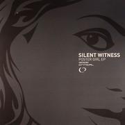 Silent Witness - Poster Girl EP (Critical Recordings CRIT037EP, 2009) : посмотреть обложки диска