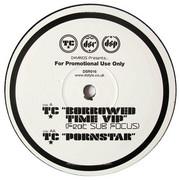 TC - Borrowed Time VIP / Pornstar (D-Style Recordings DSR016, 2008) : посмотреть обложки диска