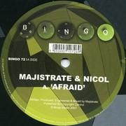 Majistrate & Nicol - Afraid / Bill Murry (Bingo Beats BINGO072, 2007) : посмотреть обложки диска