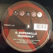 Dope Skillz - Suddenly / Sparky (Bingo Beats BINGO070, 2007) : посмотреть обложки диска