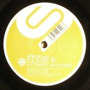 Eddie K - Stinkbox / My Sound (Stereotype STYPE008, 2007) : посмотреть обложки диска