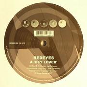 Redeyes - Hey Lover / Breakable (Bingo Beats BINGO068, 2007) : посмотреть обложки диска