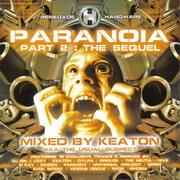 Keaton - Paranoia Part 2 The Sequel (Renegade Hardware RH062CD, 2004)