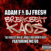 Adam F & DJ Fresh - Breakbeat Kaos (Ministry Of Sound MOSCD74, 2003) : посмотреть обложки диска