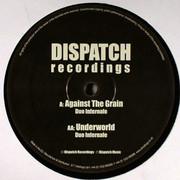 Duo Infernale - Against The Grain / Underworld (Dispatch Recordings DIS023, 2007) : посмотреть обложки диска