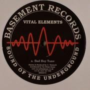 Vital Elements - Bad Boy Tune / Flipside (Basement Records BRSS070, 2006) : посмотреть обложки диска