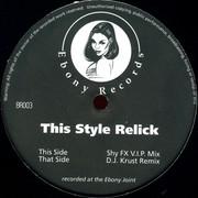 Shy FX - This Style Relick (Ebony Recordings BR003, 1996) : посмотреть обложки диска