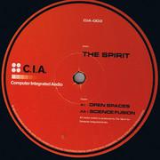 The Spirit - Open Spaces / Science Fusion (C.I.A. CIA003, 1996) : посмотреть обложки диска