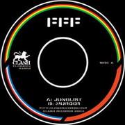 FFF - Junglist / Murder (Clash Records CLASH003, 2003)