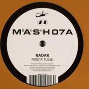 Radar - Fierce Funk / King Tut (M*A*S*H MASH07, 2005) : посмотреть обложки диска