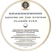 Dragonsword - Centre Of The System / Plasma Eyes (720 Degrees 720NU002, 2002) : посмотреть обложки диска