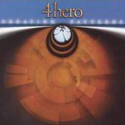 4 Hero - Creating Patterns (Talkin' Loud 586212-2, 2001)